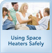 Using Space Heaters Safely